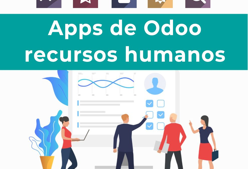Apps o módulos de Odoo de recursos humanos.