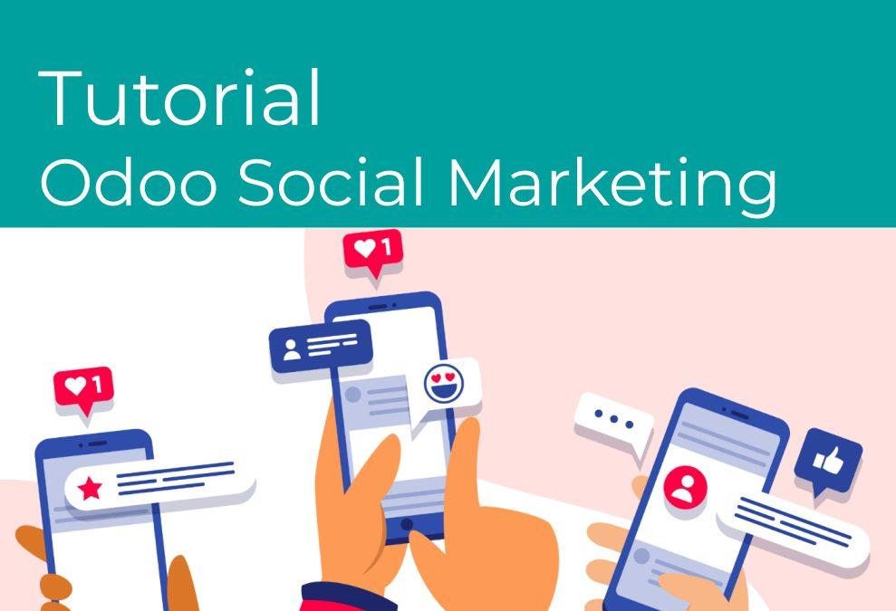 Módulo Odoo Social Marketing. ¿Cómo usarlo?