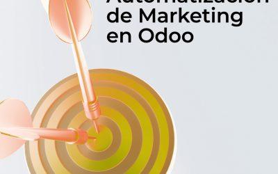 Automatización de Marketing en Odoo: definición, características y ventajas (+tips)
